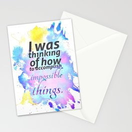 How to Accomplish Impossible Things Stationery Cards