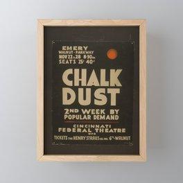 Vintage American WPA Theater Poster - Chalk Dust at Cincinnati Federal Theatre Second Week (1936) Framed Mini Art Print