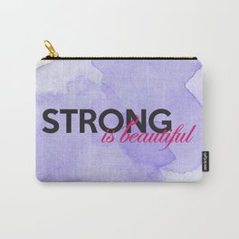 Strong is beautiful: breast cancer strong Carry-All Pouch