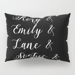 Gilmore girls character list Pillow Sham