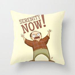 Serenity Now Throw Pillow