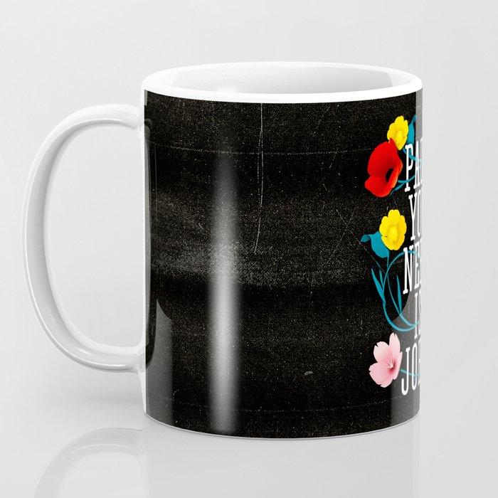 Paul You Need Is John Coffee Mug