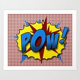 Pop Art Pow in comic Lichtenstein style Art Print