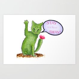 Stay away right meow Art Print