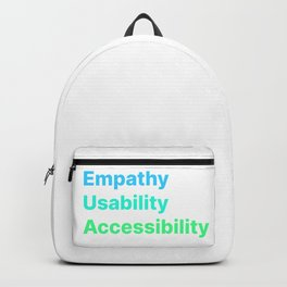 Empathy Usability Accessibility - UX Design Backpack