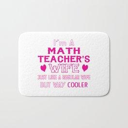 Math Teacher's Wife Bath Mat