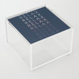 Relax Acrylic Box