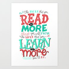 Read More Learn More Art Print