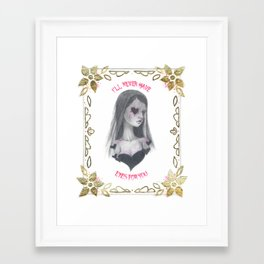 I'll Never Have Eyes for You Framed Art Print