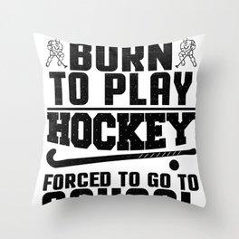 Hockey Born to Play Ice Hockey Throw Pillow