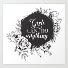 Girls can do anything - girls quote - girls clipart - girls Art Print