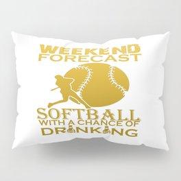 WEEKEND FORECAST SOFTBALL Pillow Sham