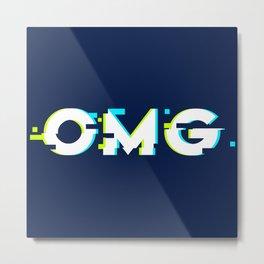 OMG (Glitch) Metal Print