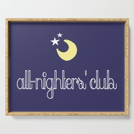all-nighters' club Serving Tray