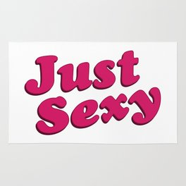 Just Sexy Typographic Quote Design Rug