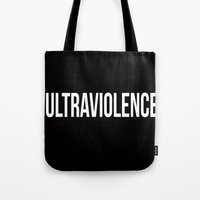 ultraviolence Tote Bags featuring ultraviolence by Sofi G.