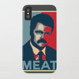 Ron Swanson - Meat iPhone Case