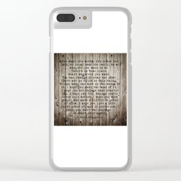 For what it's worth by F Scott Fitzgerald #woodbackground #poem Clear iPhone Case