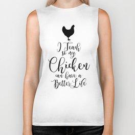 I teach for my chicken Biker Tank
