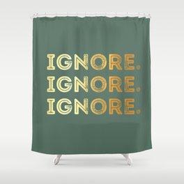 Ignore. Shower Curtain