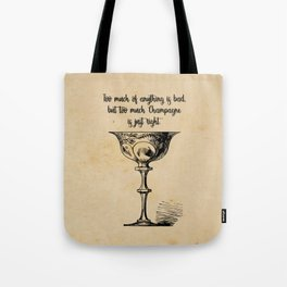 The Great Gatsby - Too Much Champagne Tote Bag