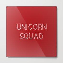 Unicorn squad - Red and White Metal Print