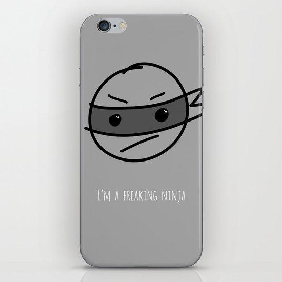 I'm a Freaking Ninja iPhone & iPod Skin