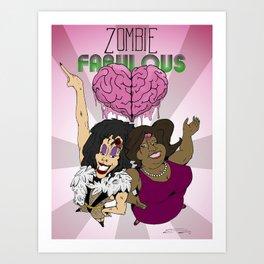 Zombie Fabulous Art Print