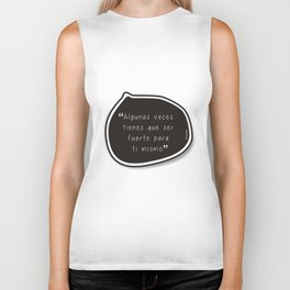 Be Strong for yourself Biker Tank