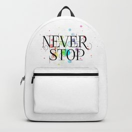 Never stop Backpack