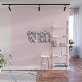 WOAH Wall Mural