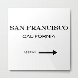 San Francisco - California  Metal Print