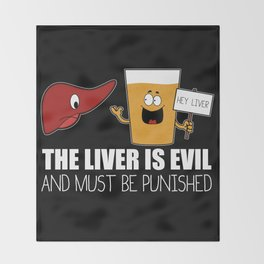 The Liver Is Evil and Must Be Punished Throw Blanket
