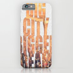 Big City Dreams iPhone 6s Slim Case