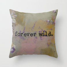 Forever Wild Throw Pillow