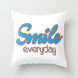 Smile Everyday, typography poster, motivational, inspirational, blue and orange version Throw Pillow