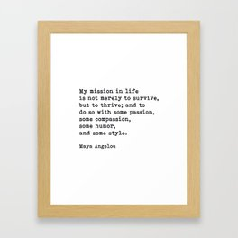 My Mission In Life, Maya Angelou, Motivational Quote Framed Art Print