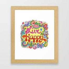 Live Happy Framed Art Print