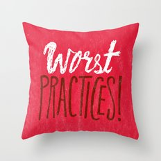 Worst Practices Throw Pillow