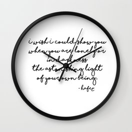 The astonishing light of your own being - Hafiz Wall Clock