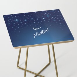 You Matter! Side Table
