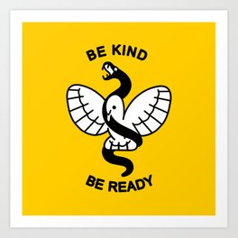 Be Kind, Be Ready Art Print