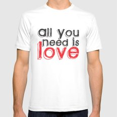 All you need is love Mens Fitted Tee White MEDIUM