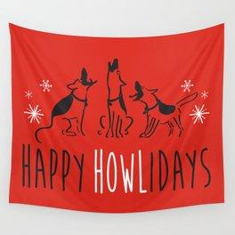 Happy HOWLidays Wall Tapestry