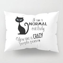 Cat Lady Pillow Sham