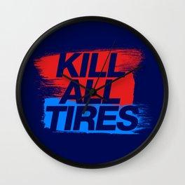 Kill All Tires v3 HQvector Wall Clock