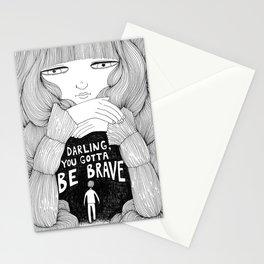 Darling, You Gotta Be Brave Stationery Cards