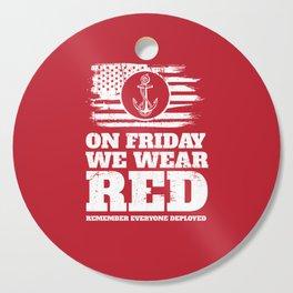 On Fridays We Wear Red Navy Cutting Board