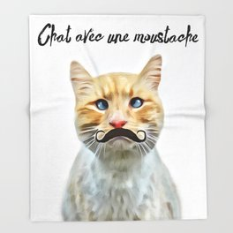 chat avec une moustache (Cat with a mustache in French) Throw Blanket