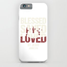 Christian Faith Pastor Preacher God Jesus Believer Gift Blessed Saved Loved iPhone Case